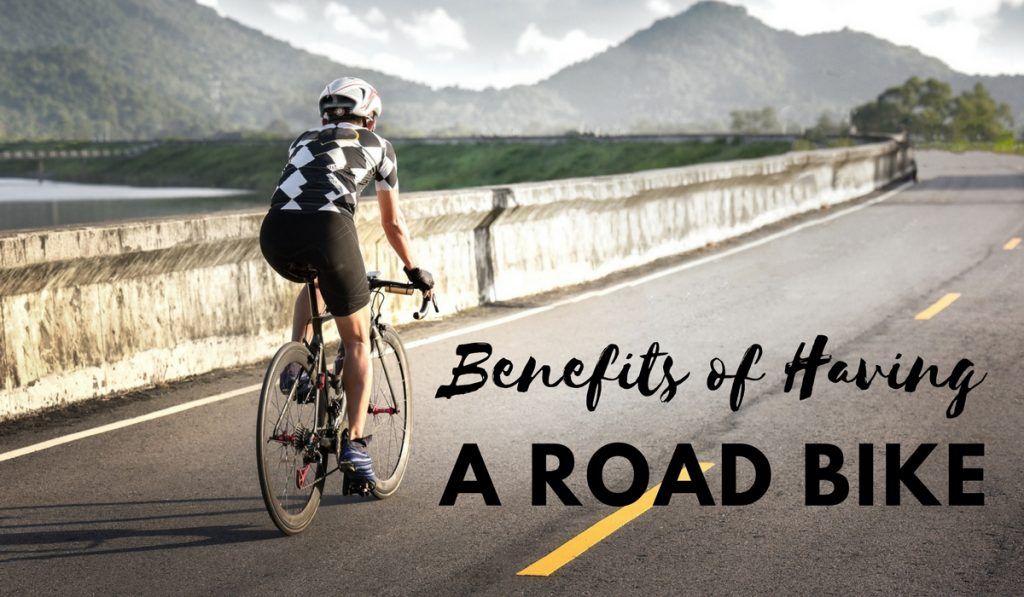 7 Benefits of Having a Road Bike -