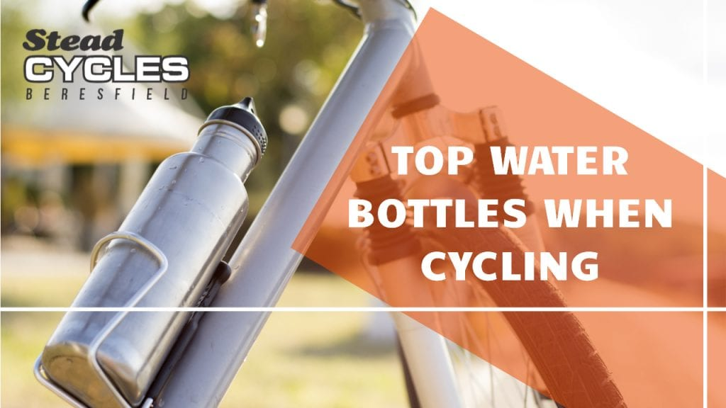 Top Water Bottles When Cycling -