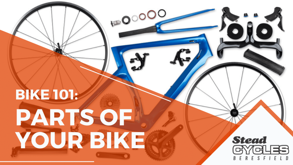 Bike 101: Parts of Your Bike -