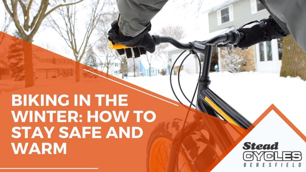 Biking in the Winter How to Stay Safe and Warm