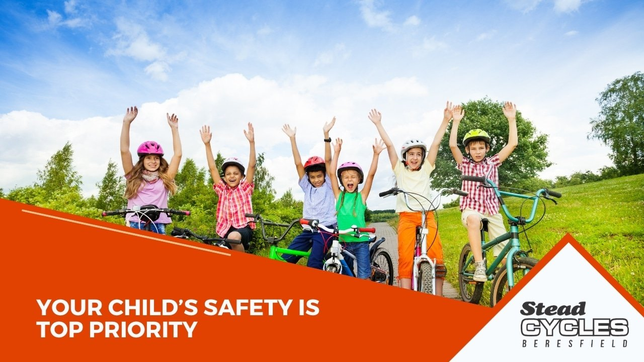 Your child's safety is top priority
