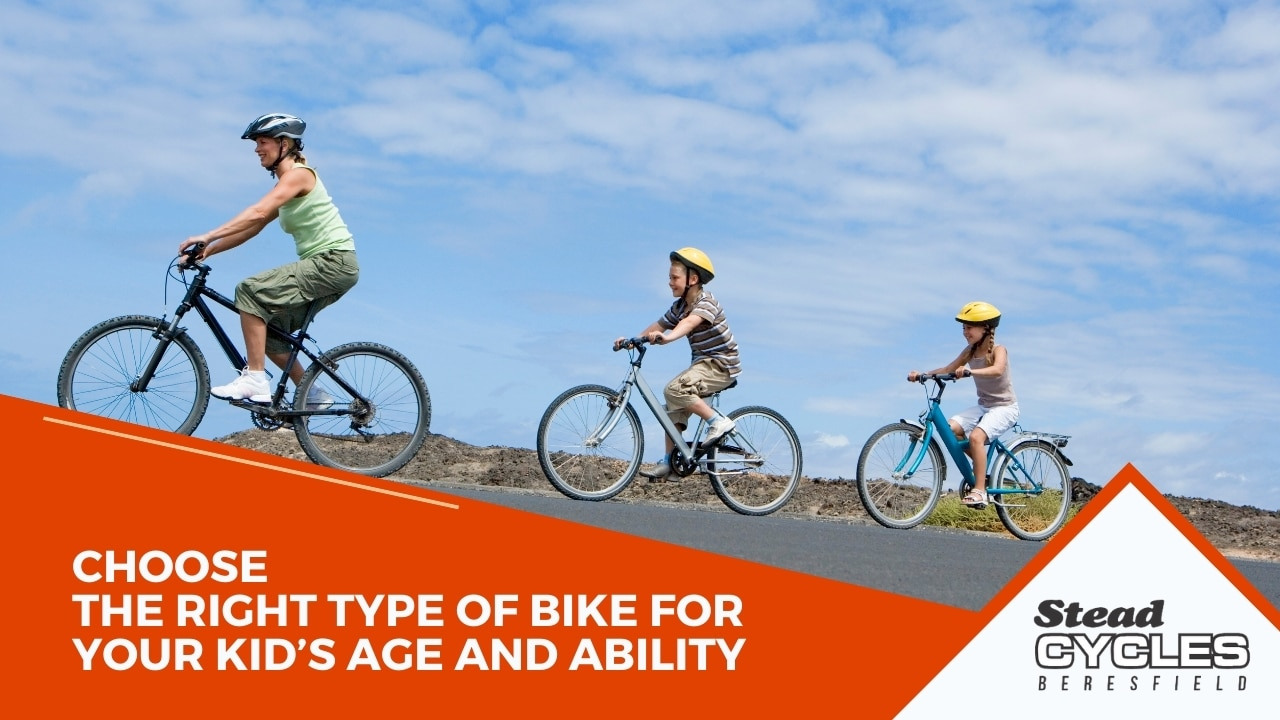 bike for your kid's age and ability