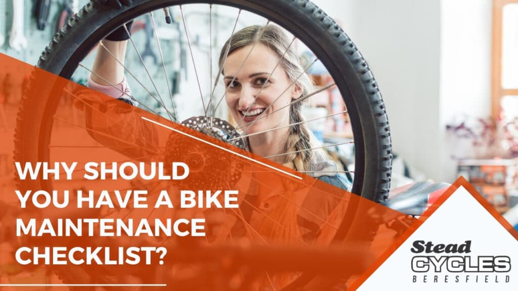 Why Should You Have a Bike Maintenance Checklist