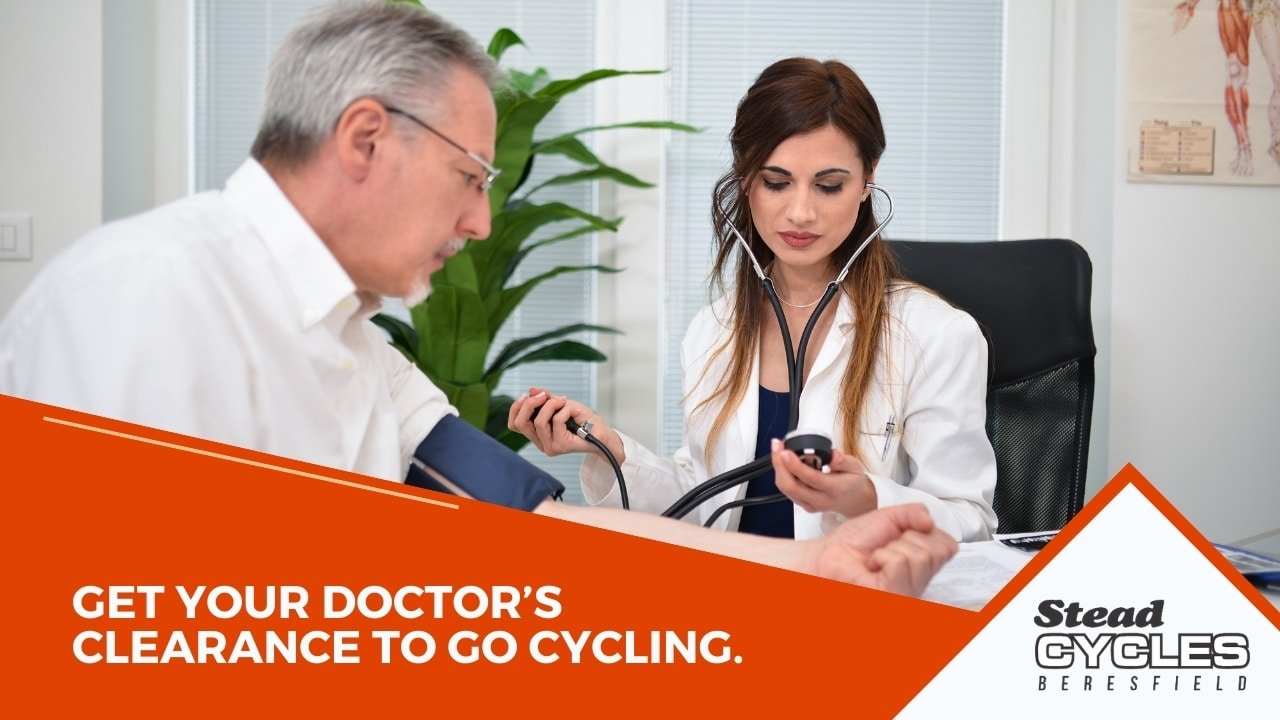 Get your doctor's clearance to go cycling
