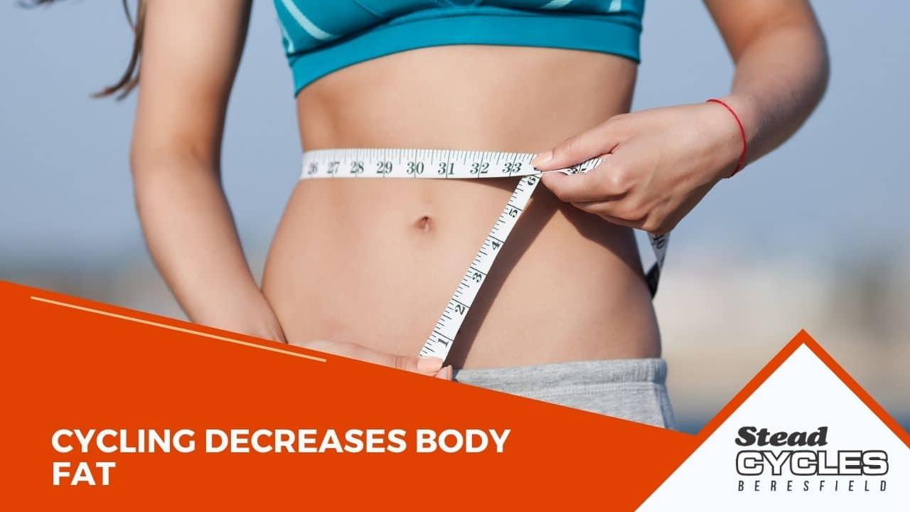 Cycling Decreases Body Fat